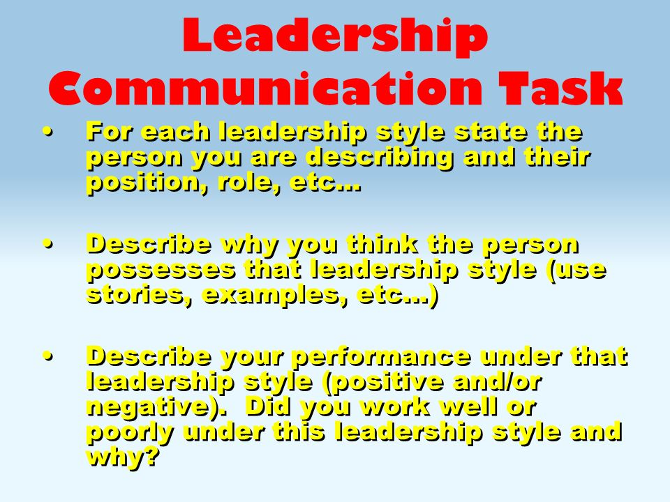 leadership communication task - How Would You Describe Your Leadership Style