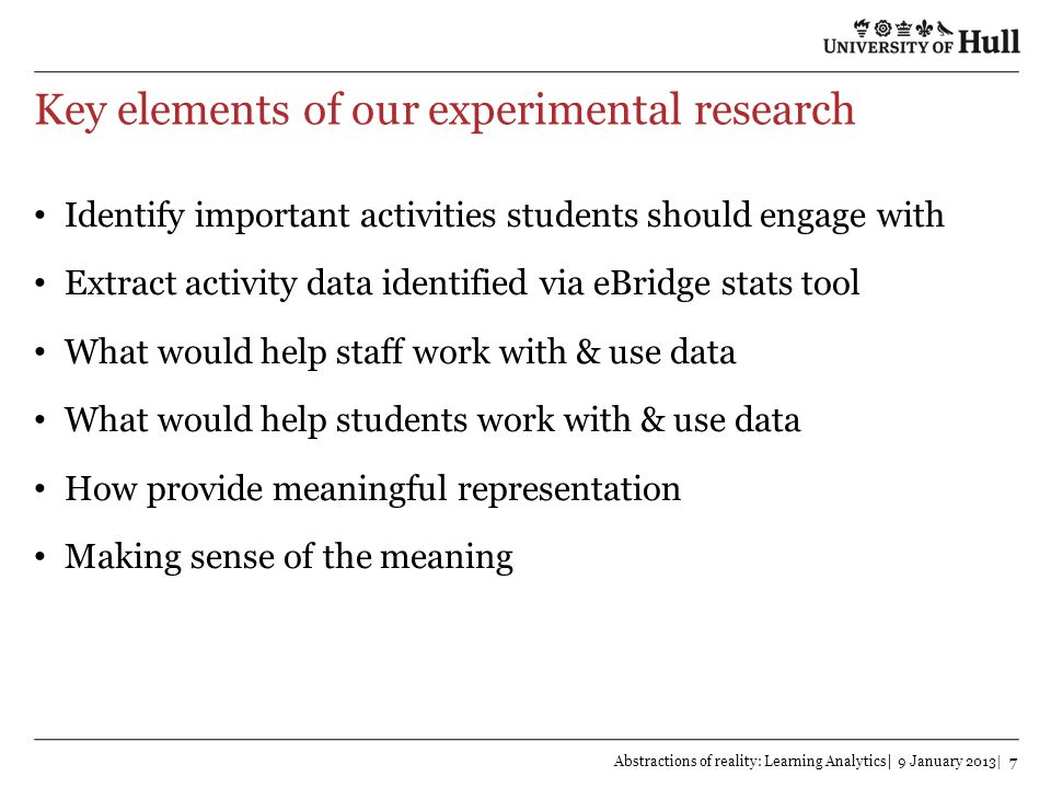 Key elements of our experimental research
