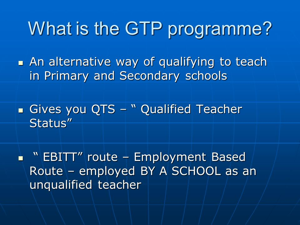 What is the GTP programme