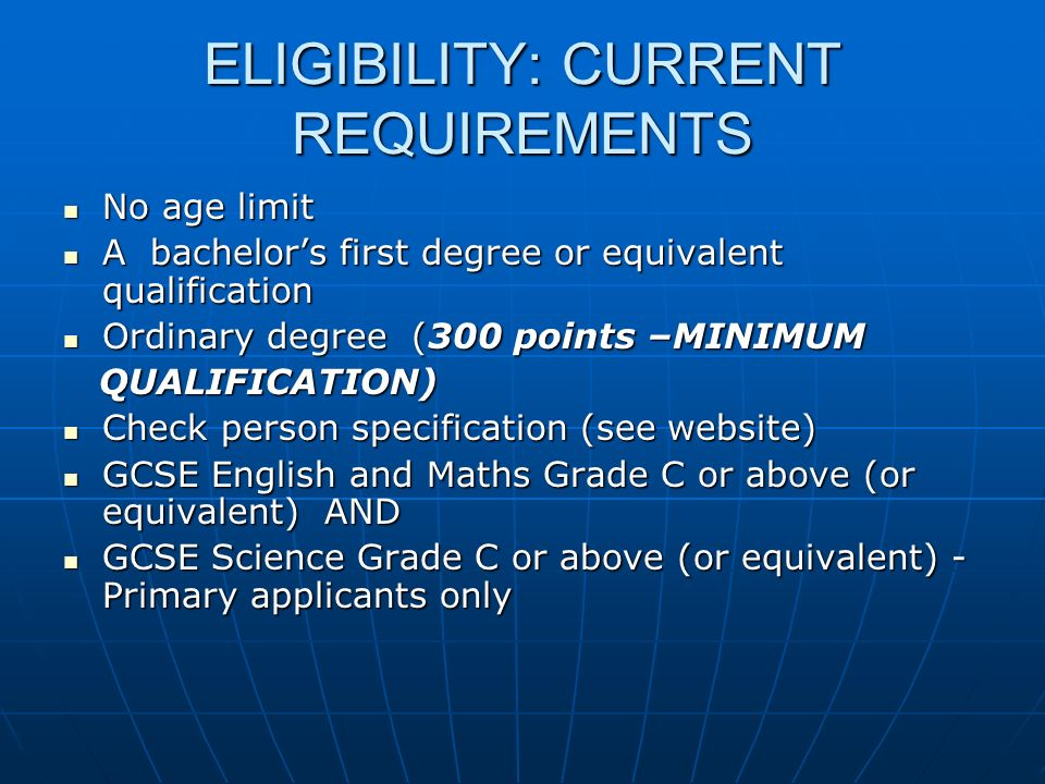 ELIGIBILITY: CURRENT REQUIREMENTS