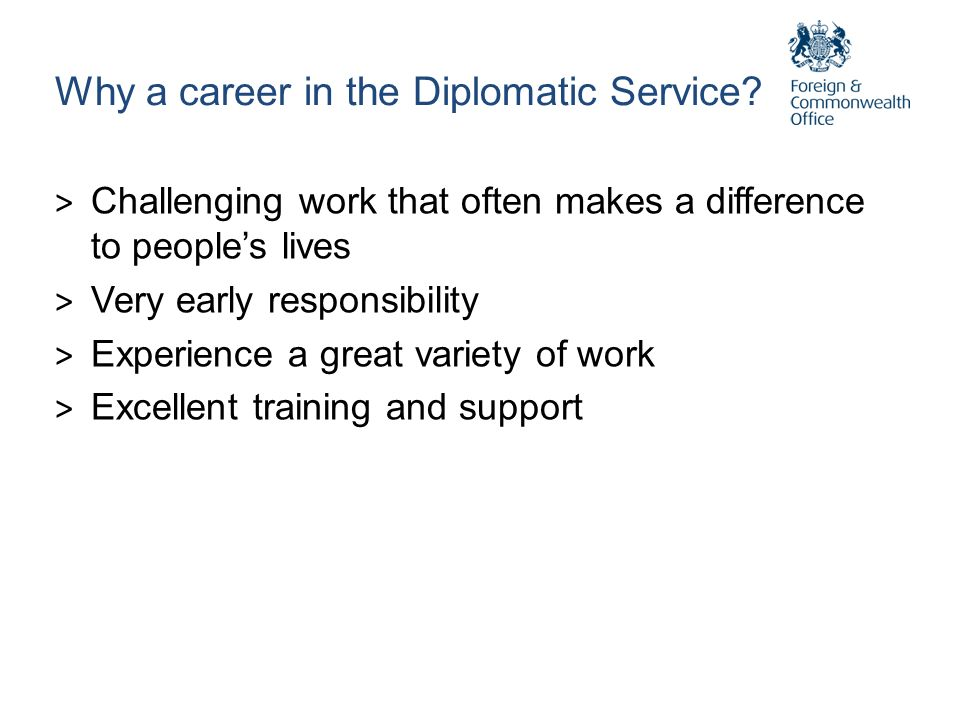 Why a career in the Diplomatic Service