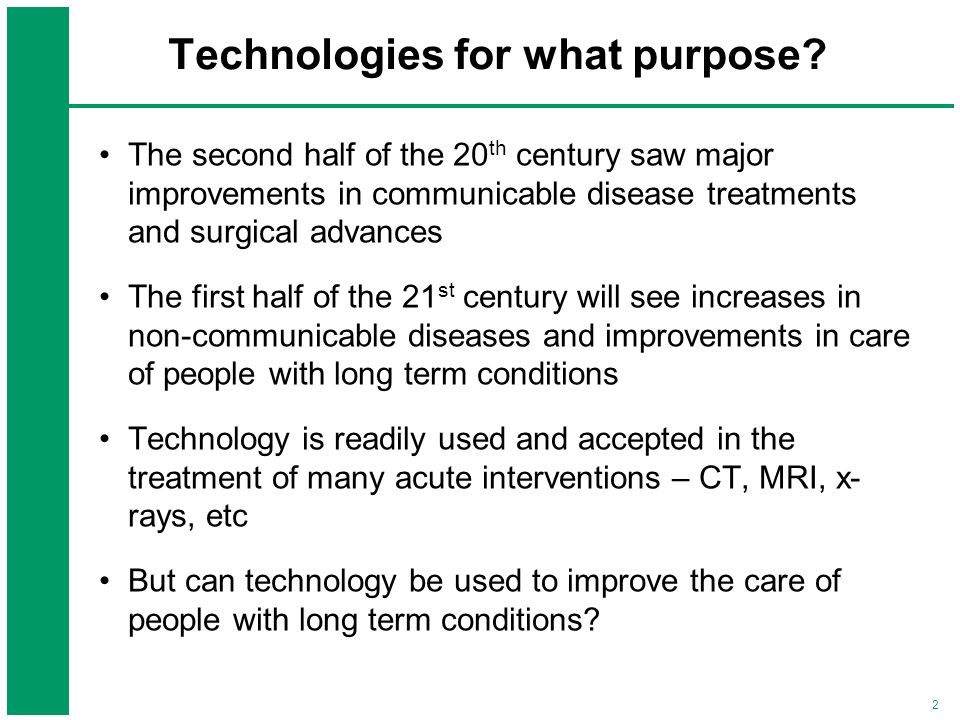 Technologies for what purpose
