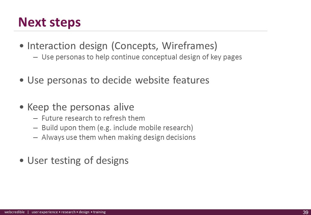 Next steps Interaction design (Concepts, Wireframes)