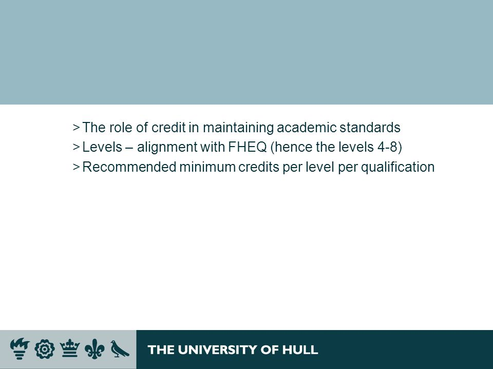 The role of credit in maintaining academic standards