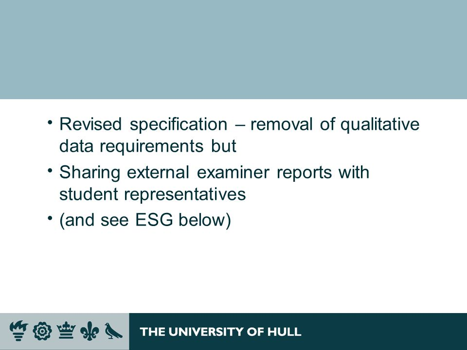 Revised specification – removal of qualitative data requirements but