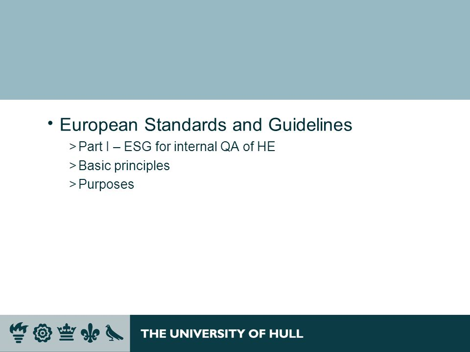 European Standards and Guidelines