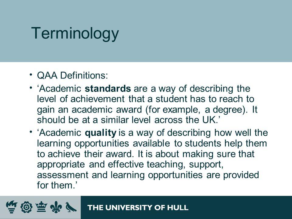 Terminology QAA Definitions:
