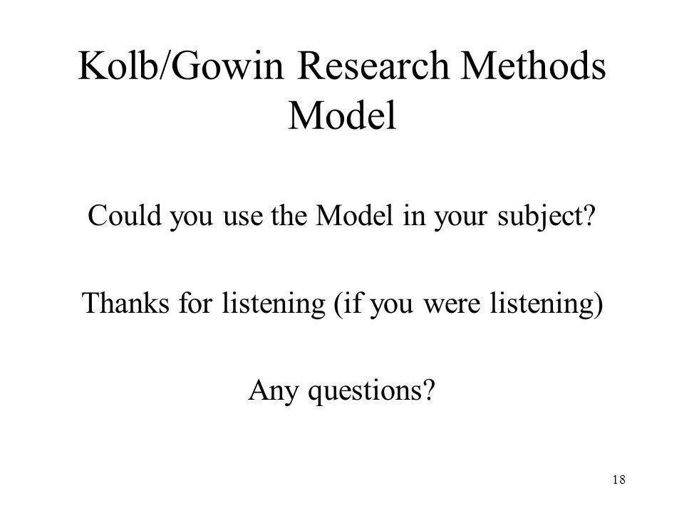 Kolb/Gowin Research Methods Model