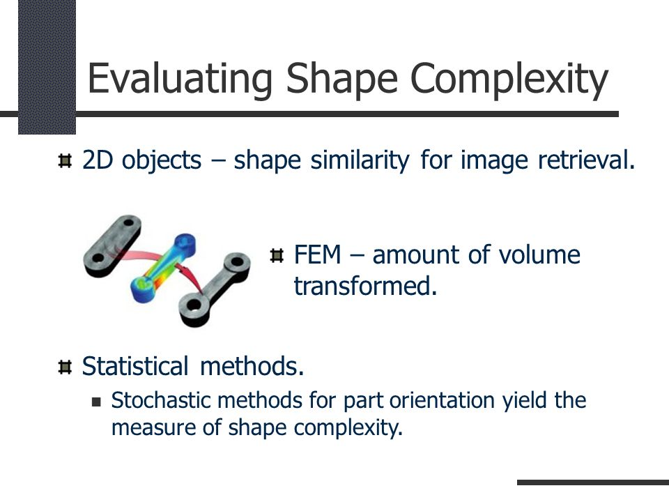 Evaluating Shape Complexity