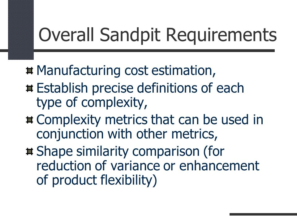 Overall Sandpit Requirements