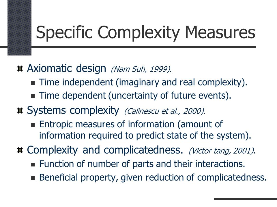 Specific Complexity Measures