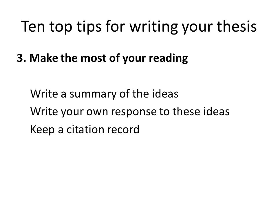 Ten top tips for writing your thesis