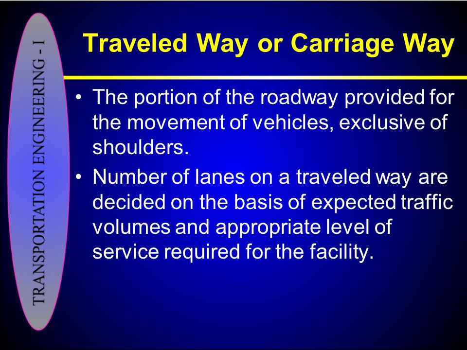 Traveled Way or Carriage Way