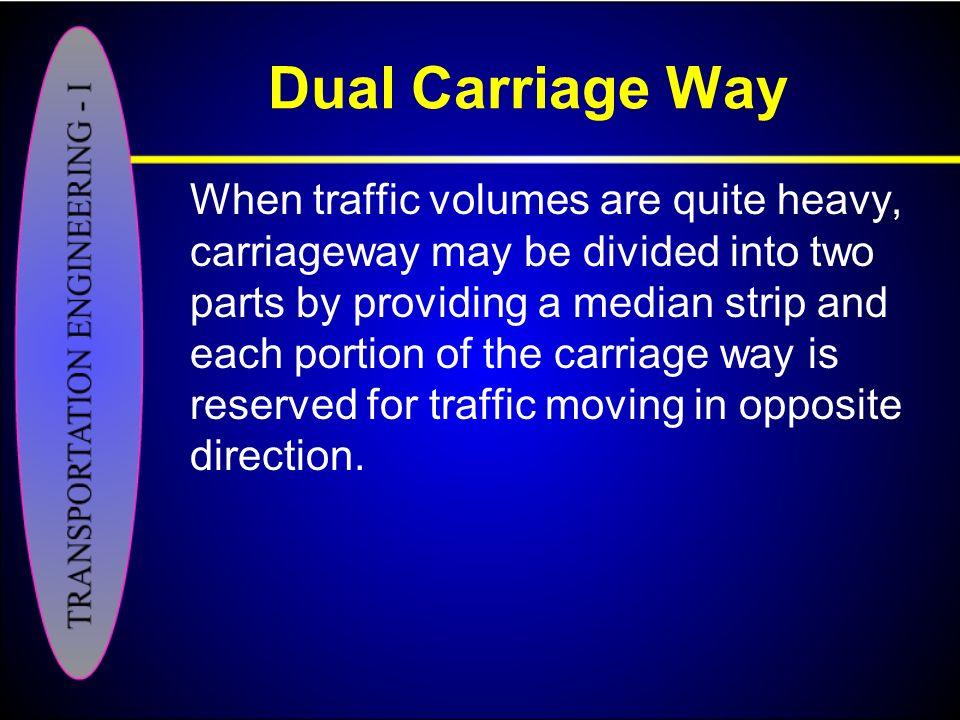 Dual Carriage Way