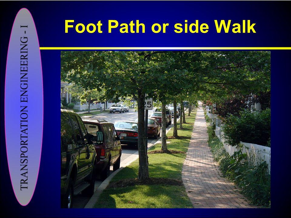 Foot Path or side Walk