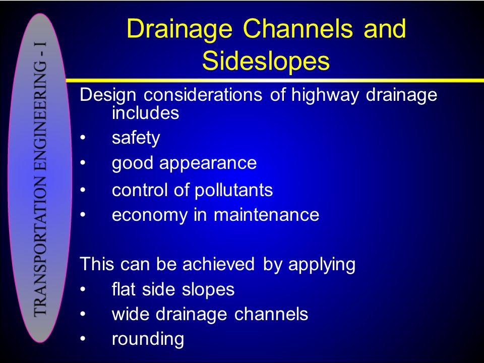 Drainage Channels and Sideslopes