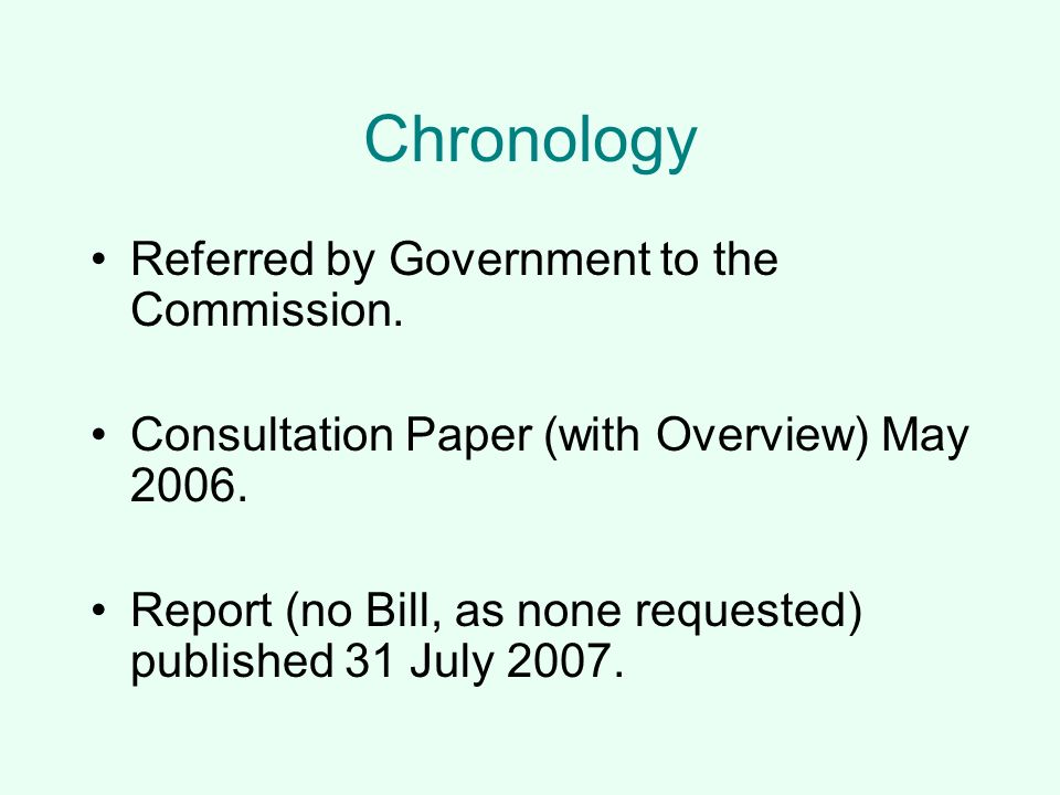 Chronology Referred by Government to the Commission.