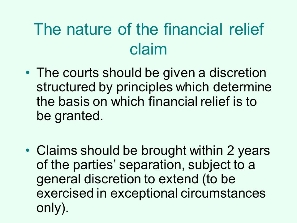 The nature of the financial relief claim