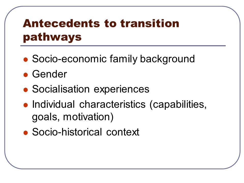 Antecedents to transition pathways