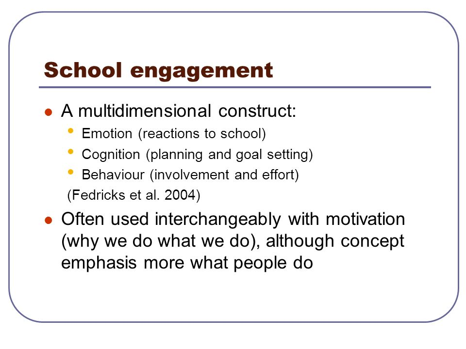 School engagement A multidimensional construct:
