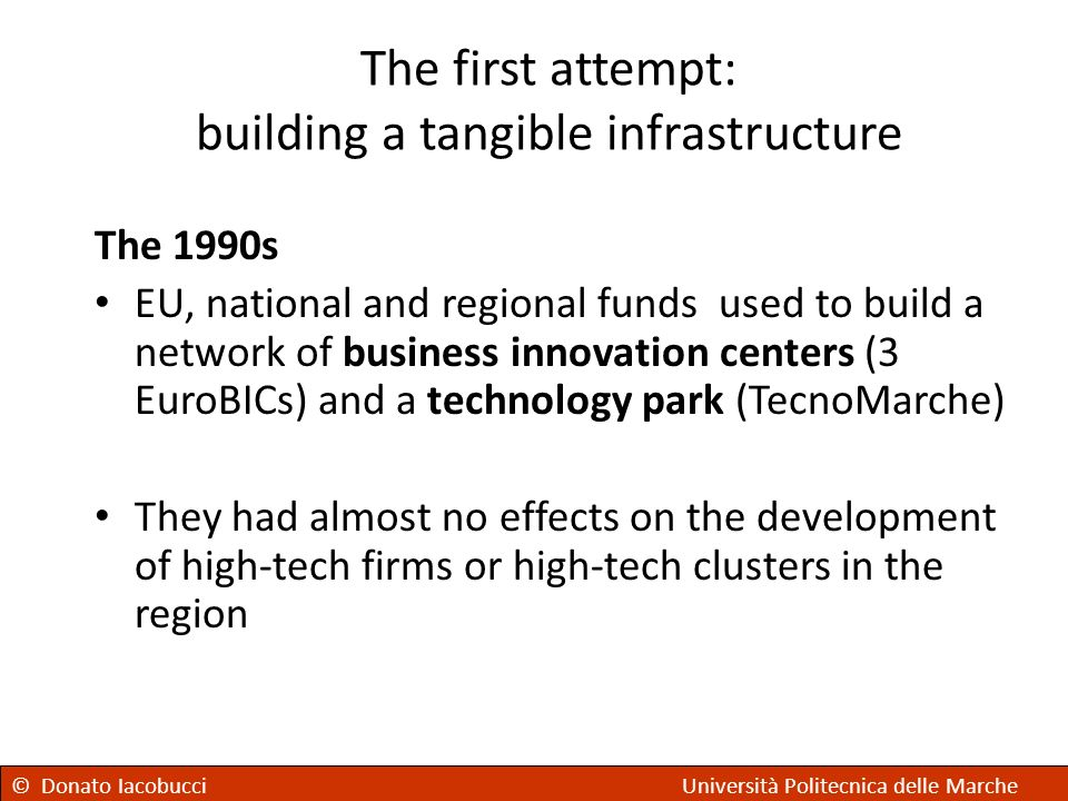 The first attempt: building a tangible infrastructure