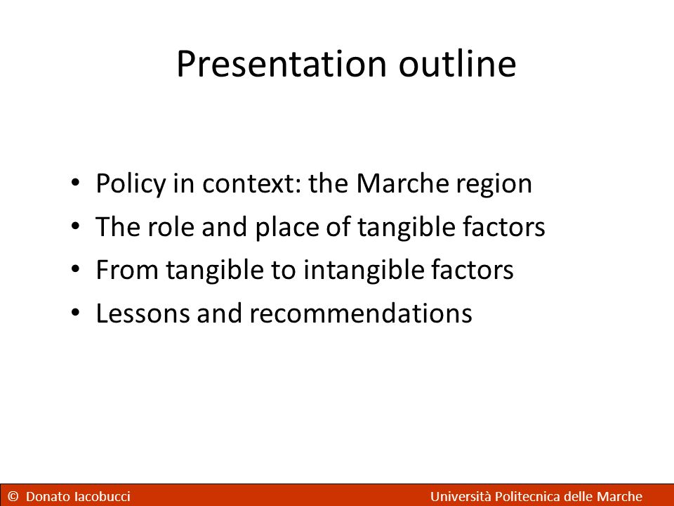 Presentation outline Policy in context: the Marche region