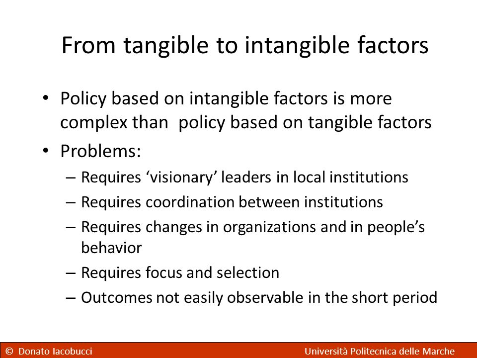 From tangible to intangible factors