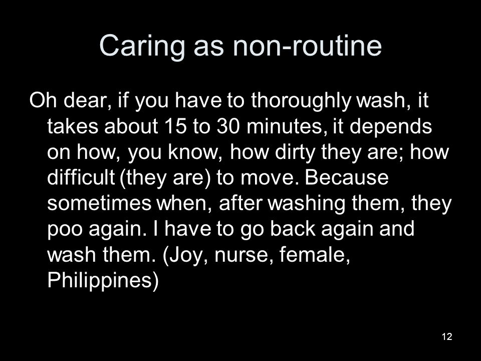 Caring as non-routine