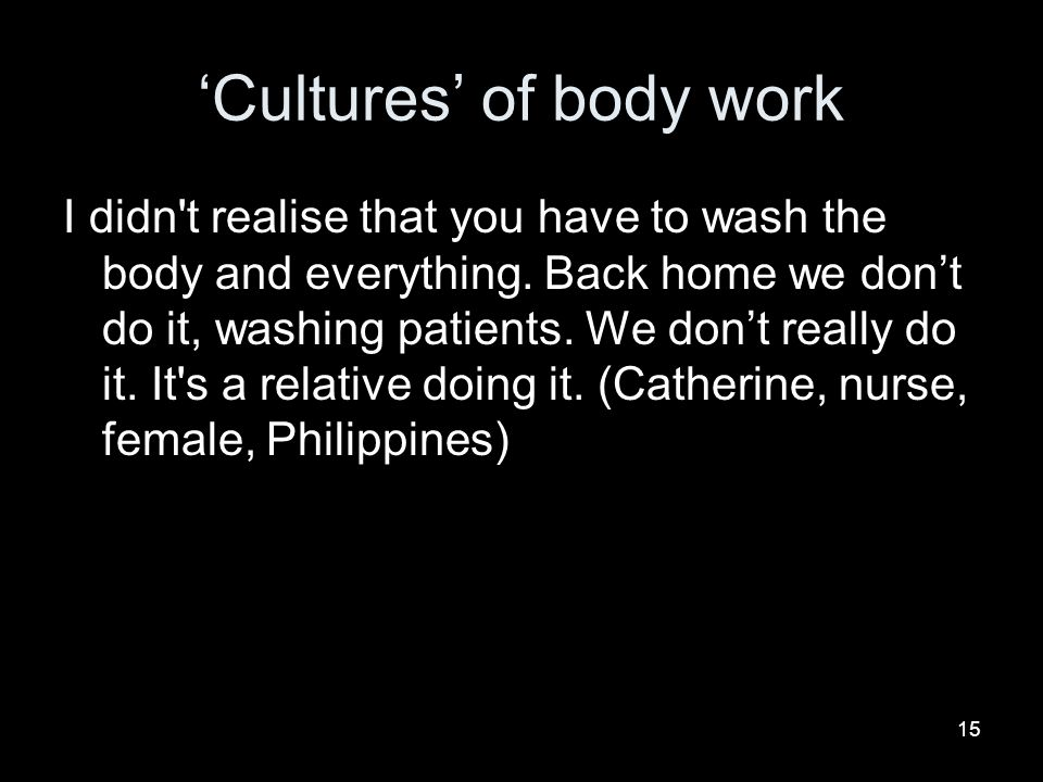 'Cultures' of body work