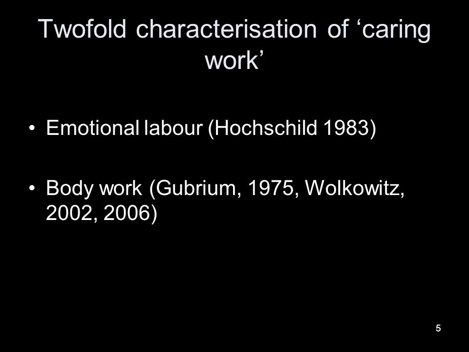 Twofold characterisation of 'caring work'