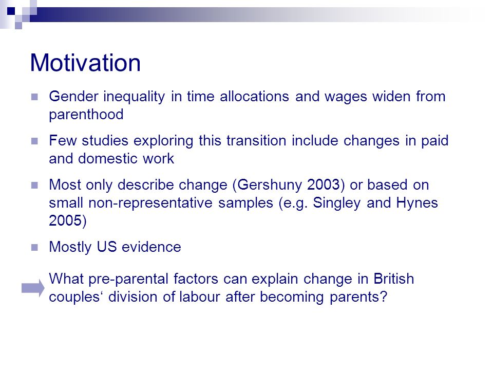 Motivation Gender inequality in time allocations and wages widen from parenthood.