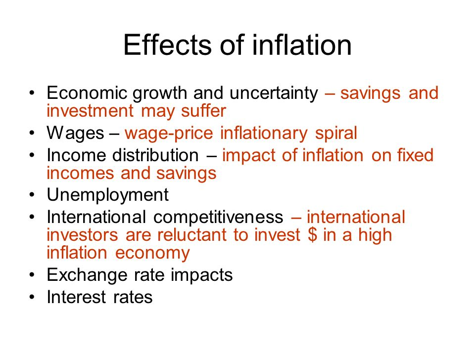 What are the effects of inflation?