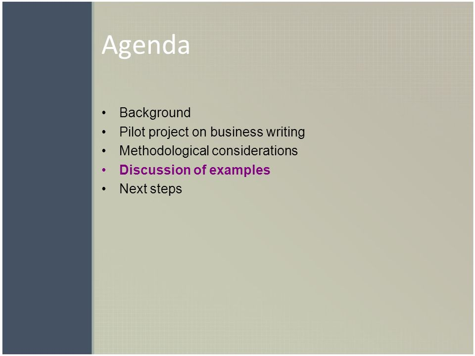 Agenda Background Pilot project on business writing