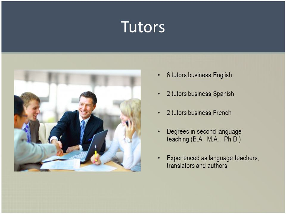 Tutors 6 tutors business English 2 tutors business Spanish