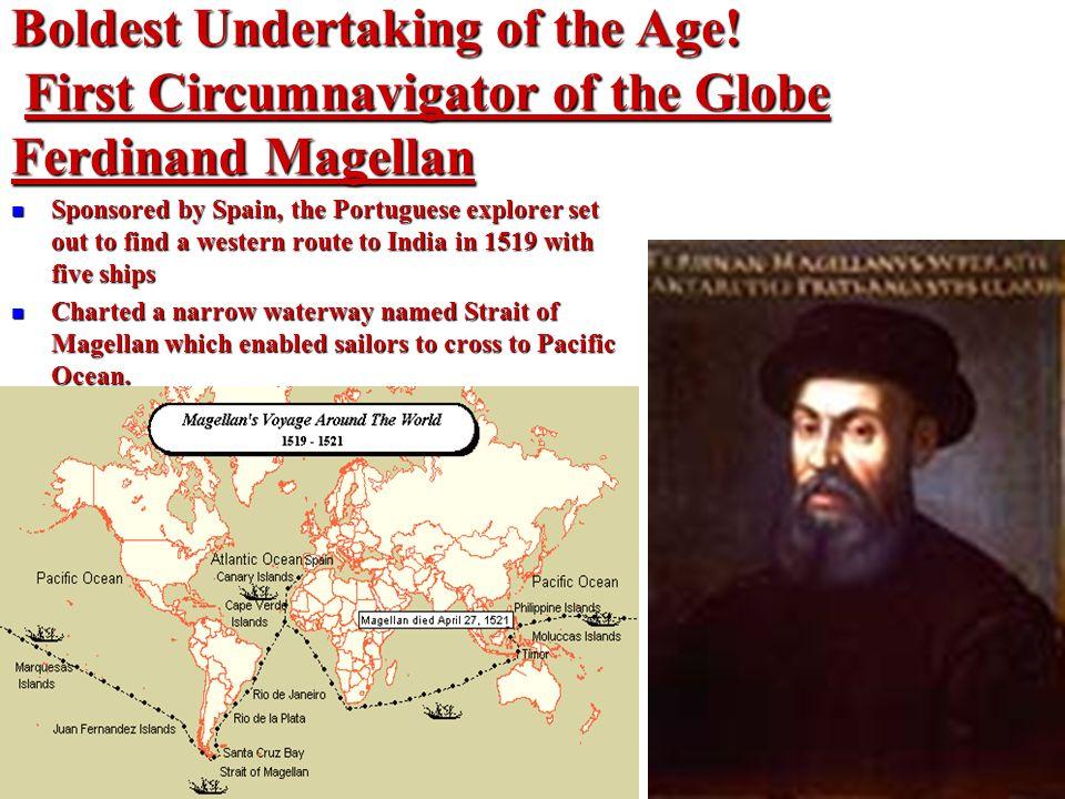 Ferdinand Magellan Portuguese Explorer: The Age Of Exploration Ppt Video Online Download