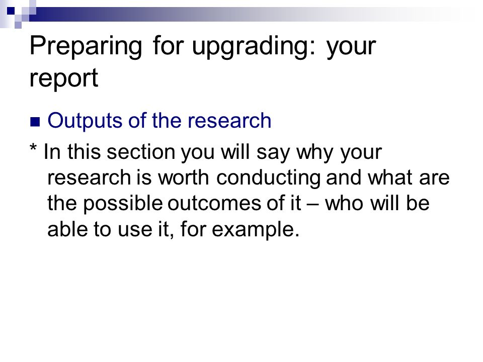 Preparing for upgrading: your report
