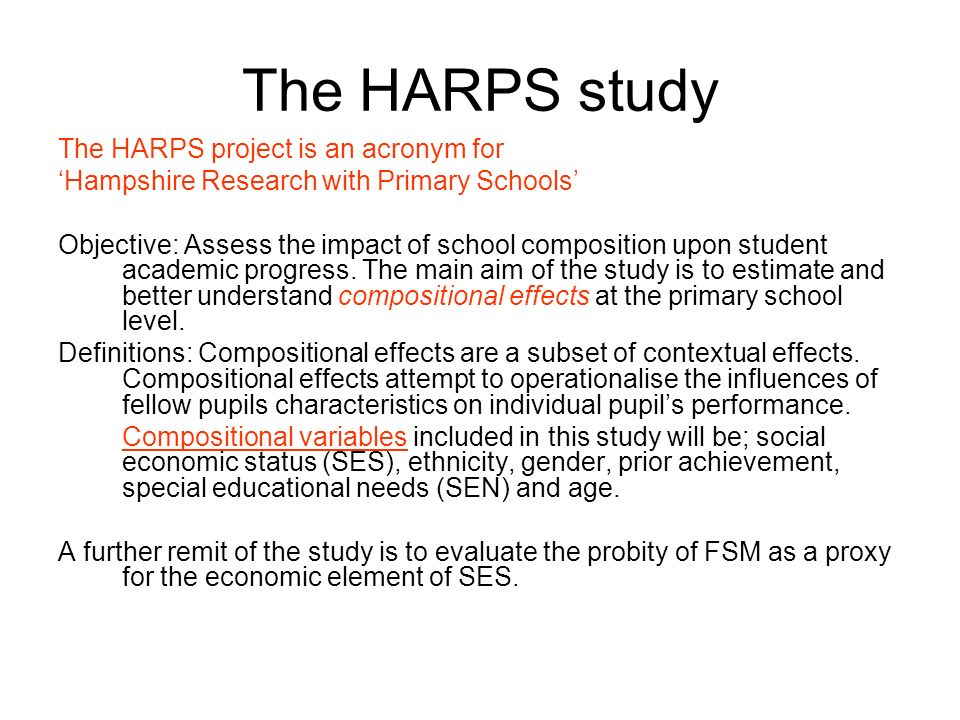 The HARPS study The HARPS project is an acronym for