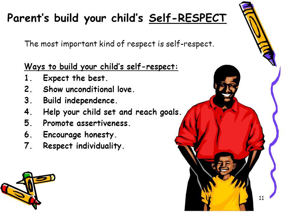 Parent's build your child's Self-RESPECT
