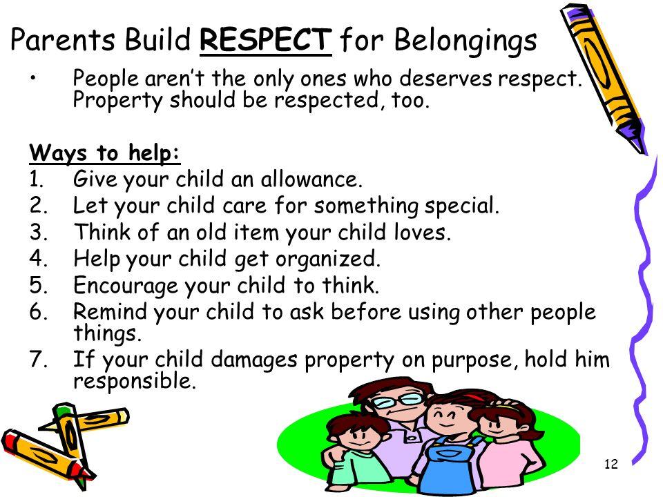 Parents Build RESPECT for Belongings
