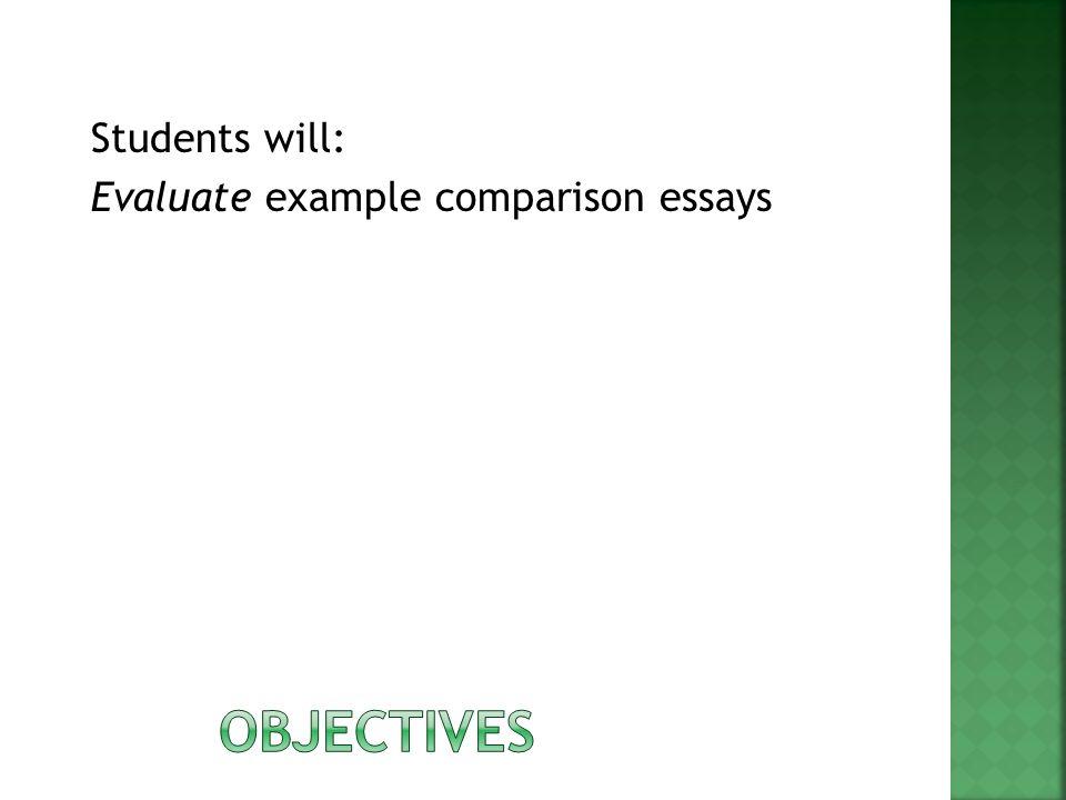 evaluative comparison essay Essay terms explained study guide to write a good essay compare: identify the.