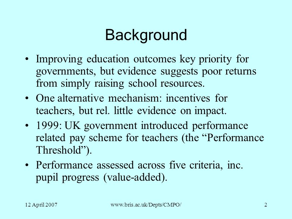 Background Improving education outcomes key priority for governments, but evidence suggests poor returns from simply raising school resources.