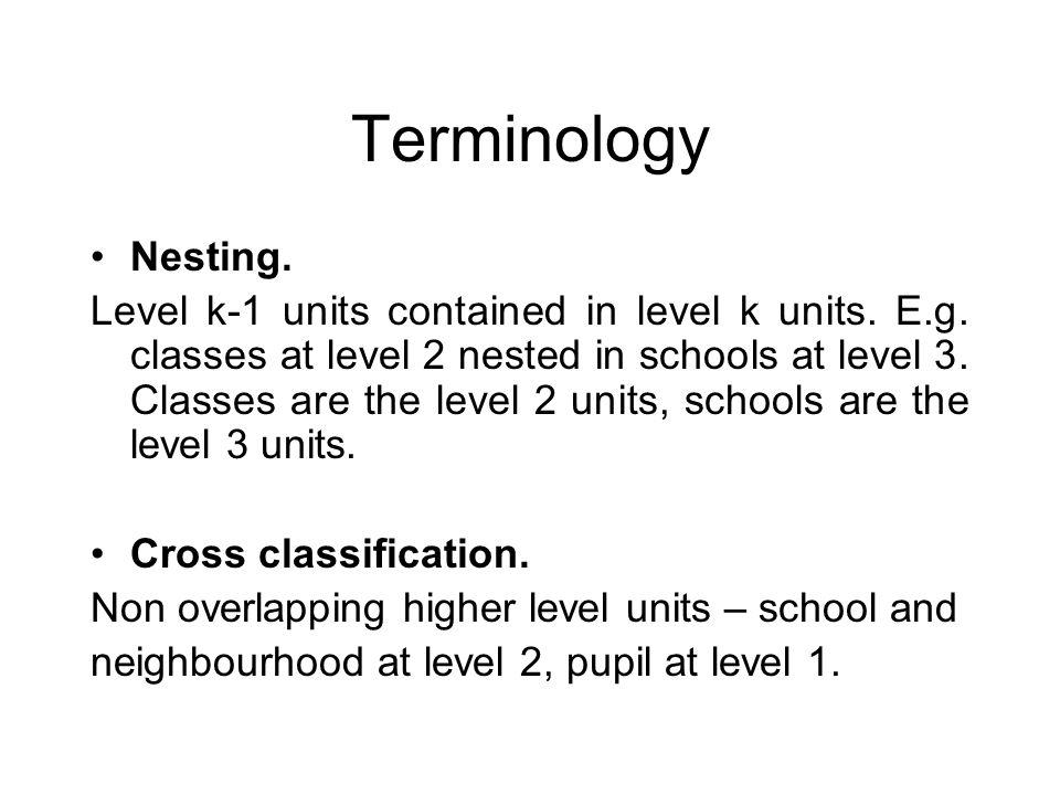 Terminology Nesting.