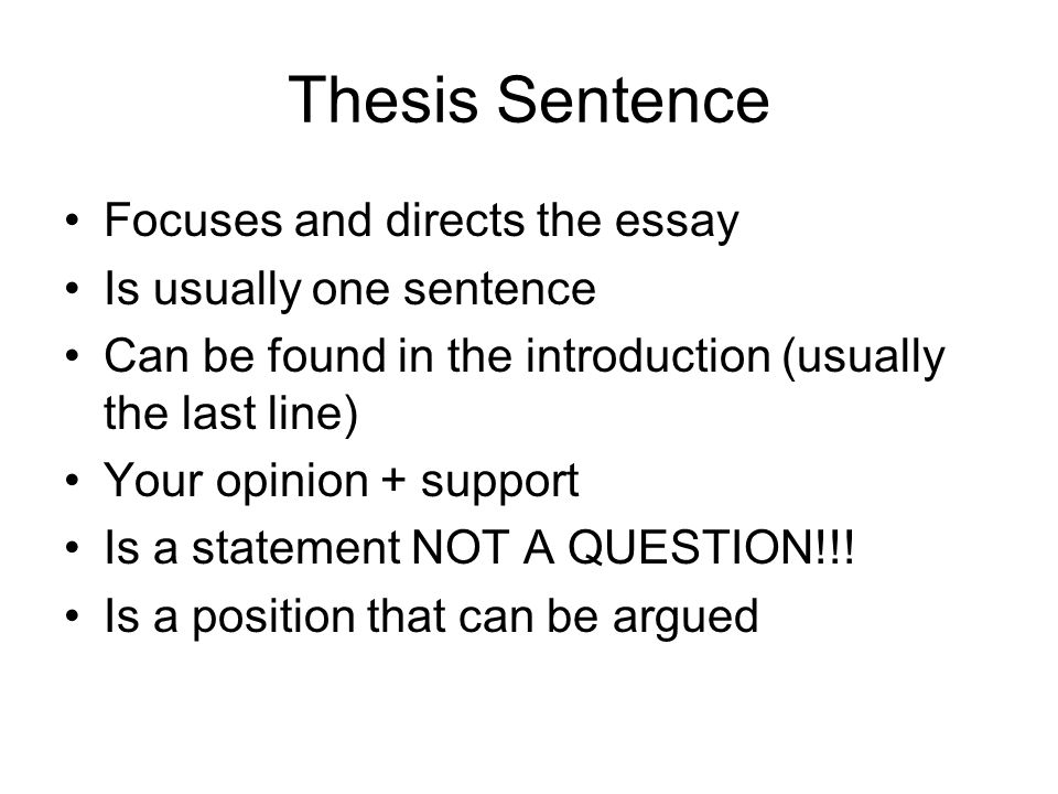 where will you find the thesis sentence Constructing a good dissertation what a thesis is, why you should have one  if you find a number of recent dissertations in an area you are.
