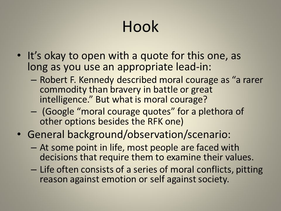 developing your ldquo moral courage rdquo essay ppt 2 hook