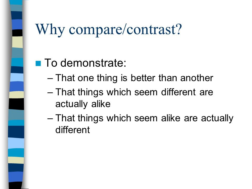 things compare comparison essay Learn how to write a compare-contrast essay so you can study the similarities and differences in a topic here are instructions and a sample question.