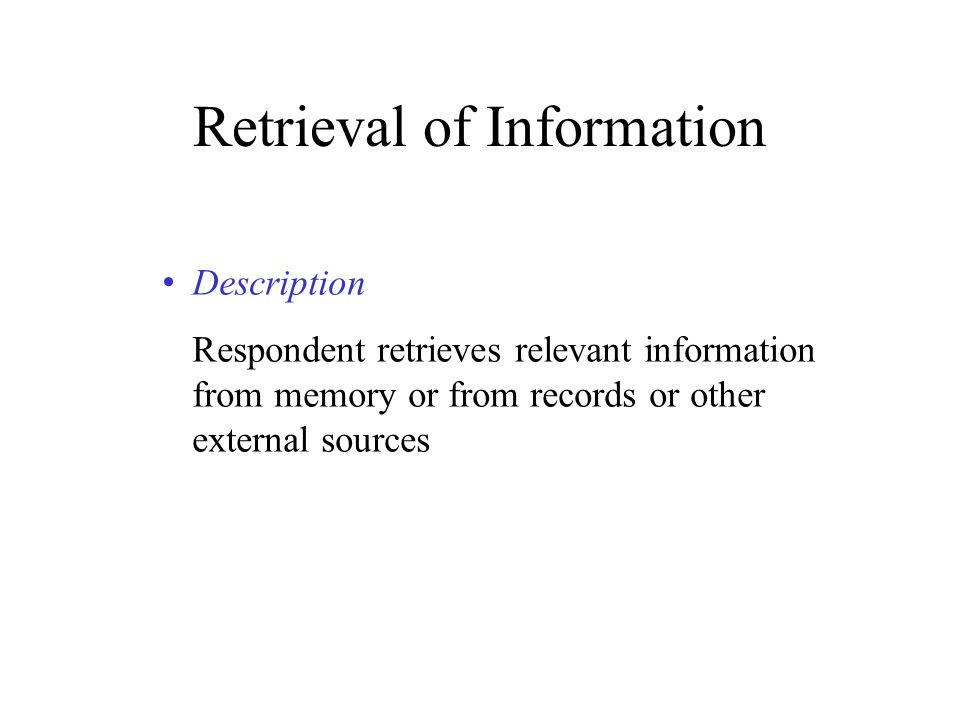 Retrieval of Information