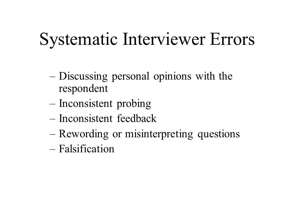 Systematic Interviewer Errors