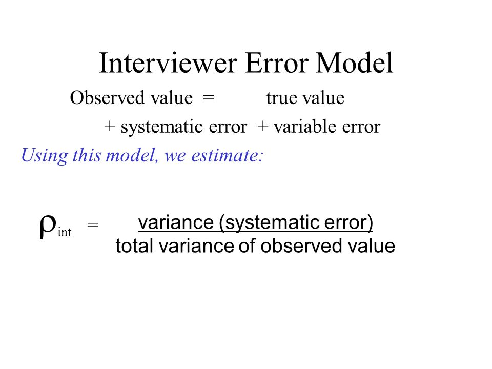 Interviewer Error Model