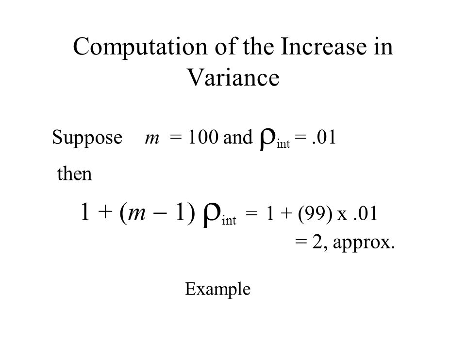Computation of the Increase in Variance