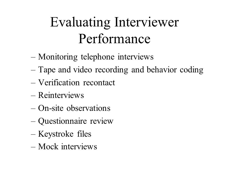 Evaluating Interviewer Performance